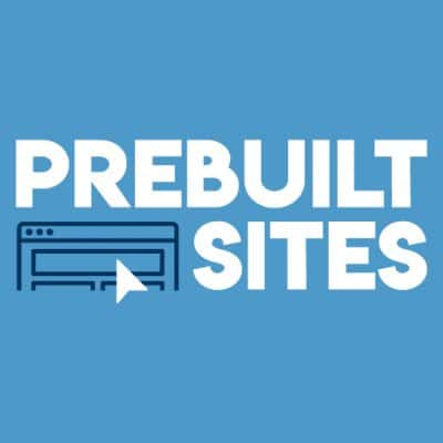 What is a Prebuilt Site?